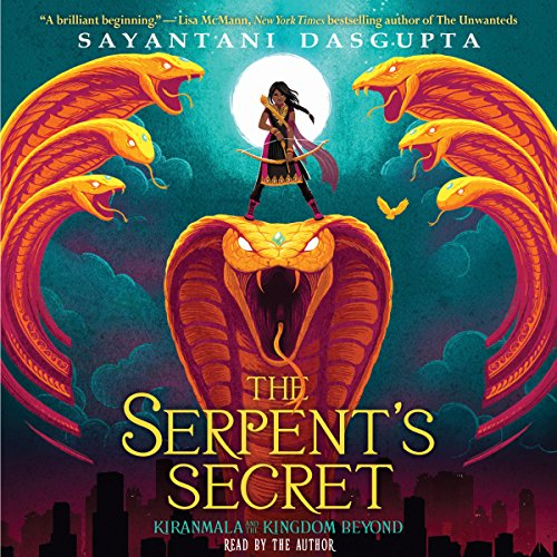 The Serpent's Secret Audiobook By Sayantani DasGupta cover art