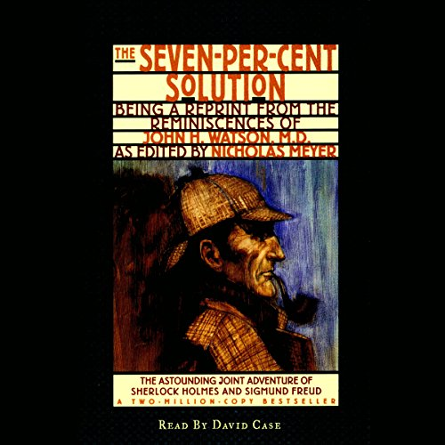 The Seven-Per-Cent Solution Audiobook By Nicholas Meyer cover art