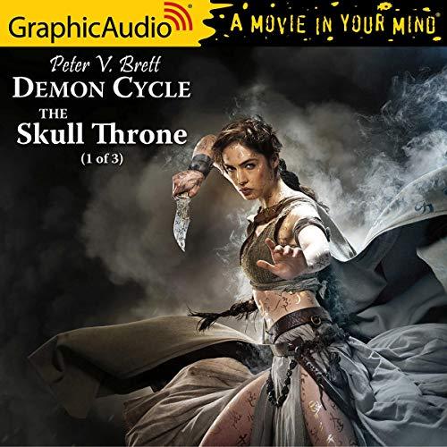The Skull Throne (1 of 3) [Dramatized Adaptation] Audiobook By Peter V. Brett cover art