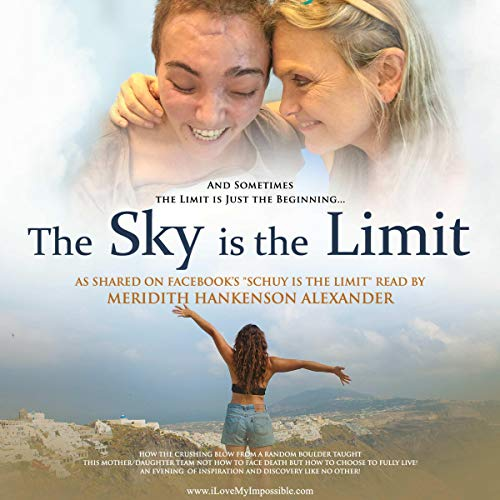 The Sky Is the Limit Audiobook By Meridith Hankenson Alexander cover art