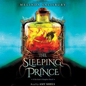 The Sleeping Prince Audiobook By Melinda Salisbury cover art