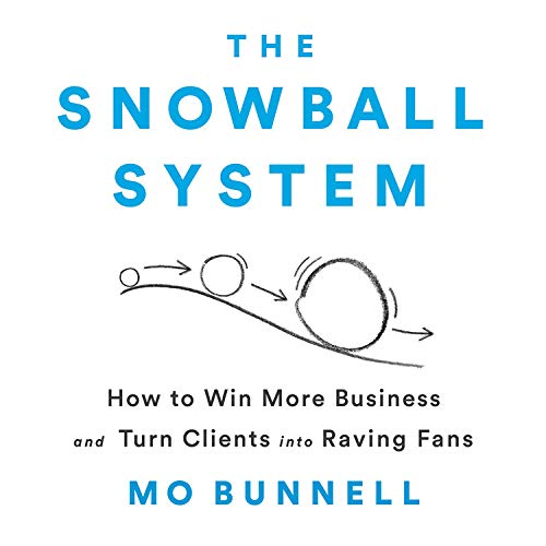 The Snowball System Audiobook By Mo Bunnell cover art