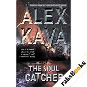 The Soul Catcher Audiobook By Alex Kava cover art