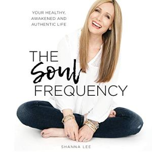 The Soul Frequency Audiobook By Shanna Lee cover art