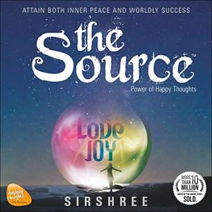 The Source Audiobook By Sirshree cover art