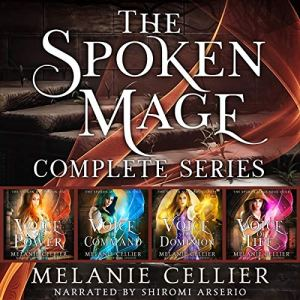 The Spoken Mage: Complete Series Audiobook By Melanie Cellier cover art
