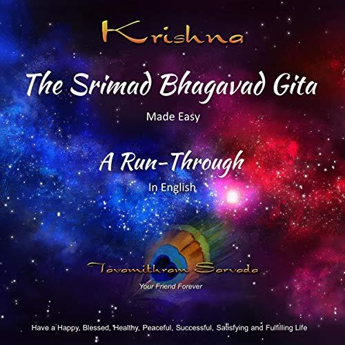 The Srimad Bhagavad Gita - Made Easy Audiobook By Tavamithram Sarvada cover art