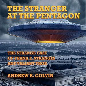 The Stranger at the Pentagon Audiobook By Andrew Colvin cover art