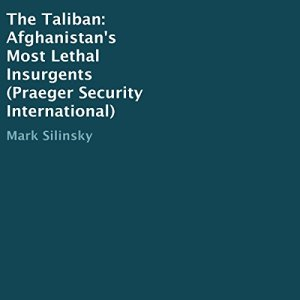 The Taliban Audiobook By Mark Silinsky cover art