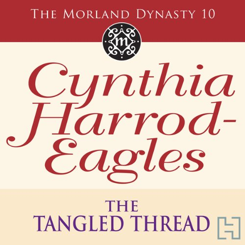 The Tangled Thread Audiobook By Cynthia Harrod-Eagles cover art