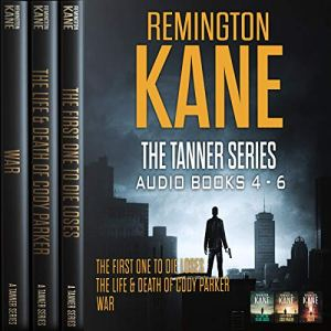The Tanner Series - Books 4-6 Audiobook By Remington Kane cover art
