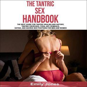 The Tantric Sex Handbook Audiobook By Emily Jones cover art