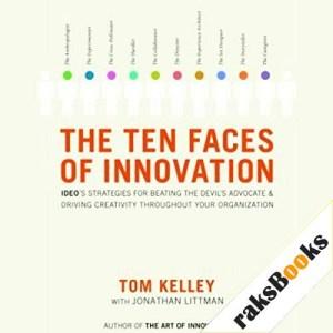 The Ten Faces of Innovation Audiobook By Tom Kelley, Jonathan Littman cover art