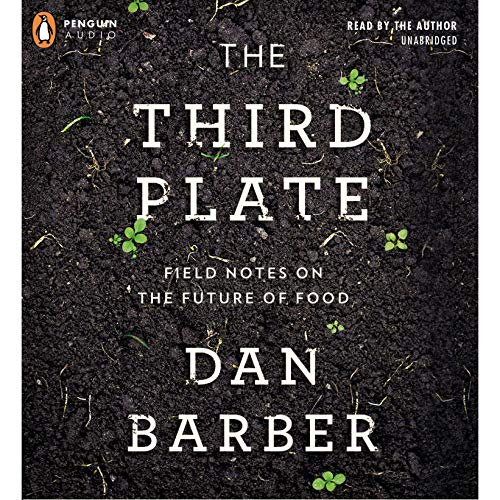 The Third Plate Audiobook By Dan Barber cover art