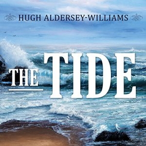 The Tide Audiobook By Hugh Aldersey-Williams cover art