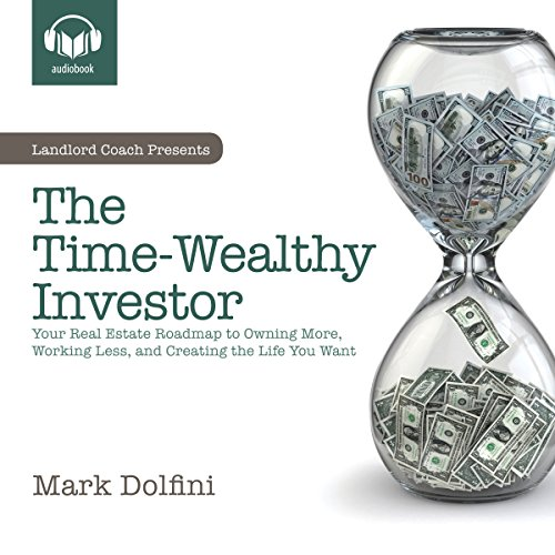 The Time-Wealthy Investor Audiobook By Mark B. Dolfini cover art