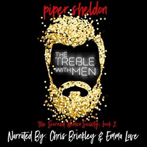 The Treble with Men Audiobook By Smartypants Romance, Piper Sheldon cover art