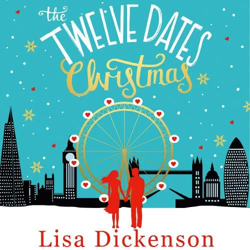 The Twelve Dates of Christmas Audiobook By Lisa Dickenson cover art