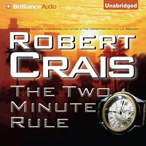 The Two Minute Rule Audiobook By Robert Crais cover art