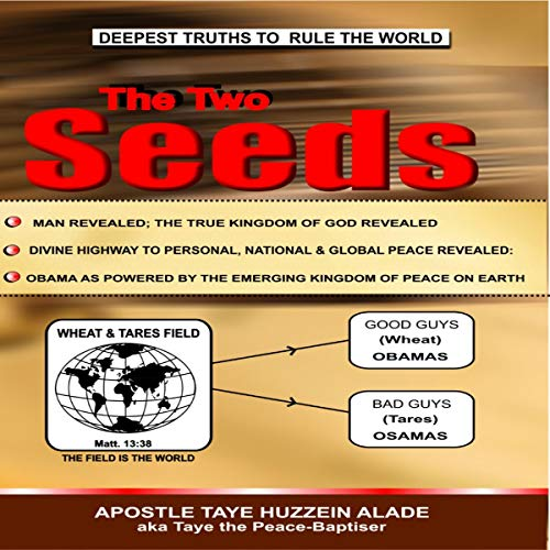 The Two Seeds Audiobook By Apostle Taye Huzzein Alade cover art