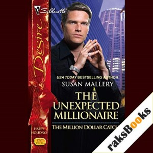 The Unexpected Millionaire Audiobook By Susan Mallery cover art