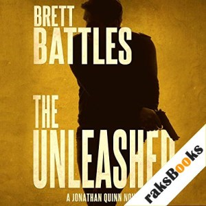 The Unleashed Audiobook By Brett Battles cover art
