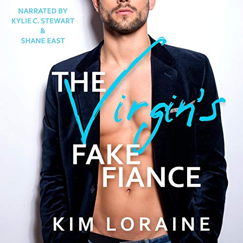 The Virgin's Fake Fiance Audiobook By Kim Loraine cover art
