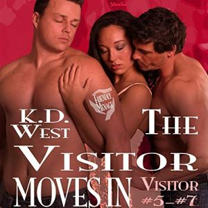 The Visitor Moves In: Visitor 5-7 Audiobook By K.D. West cover art