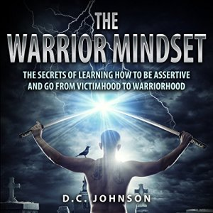 The Warrior Mindset Audiobook By D. C. Johnson cover art