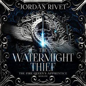 The Watermight Thief Audiobook By Jordan Rivet cover art