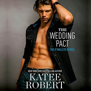The Wedding Pact Audiobook By Katee Robert cover art