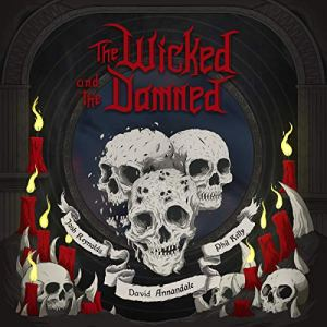 The Wicked and the Damned Audiobook By Josh Reynolds, David Annandale, Phil Kelly cover art