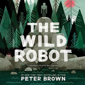 The Wild Robot Audiobook By Peter Brown cover art