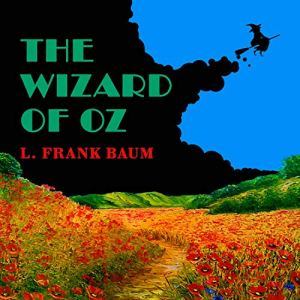 The Wizard of Oz Audiobook By Lyman Frank Baum cover art