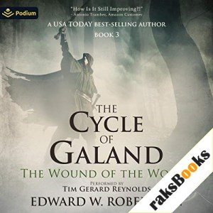 The Wound of the World Audiobook By Edward W. Robertson cover art