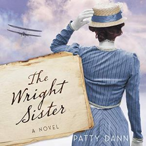The Wright Sister Audiobook By Patty Dann cover art