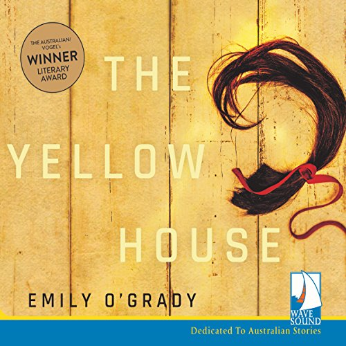 The Yellow House Audiobook By Emily O'Grady cover art