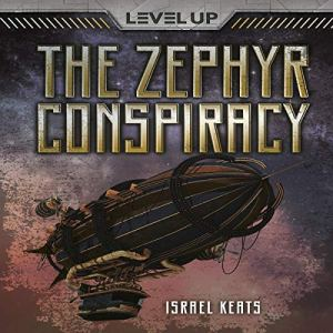 The Zephyr Conspiracy Audiobook By Israel Keats cover art