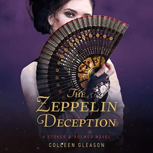 The Zeppelin Deception Audiobook By Colleen Gleason cover art