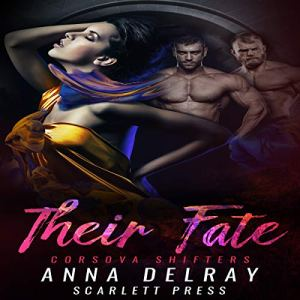 Their Fate Audiobook By Anna DelRay, Scarlett Press cover art