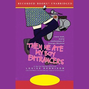 Then He Ate My Boy Entrancers Audiobook By Louise Rennison cover art