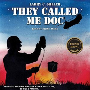 They Called Me Doc Audiobook By Larry C. Miller cover art