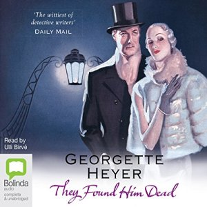 They Found Him Dead Audiobook By Georgette Heyer cover art