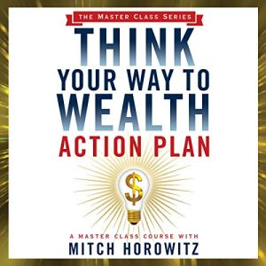 Think Your Way to Wealth Action Plan Audiobook By Mitch Horowitz cover art