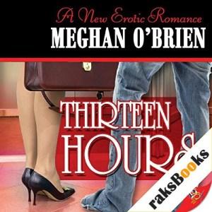 Thirteen Hours Audiobook By Meghan O' Brien cover art
