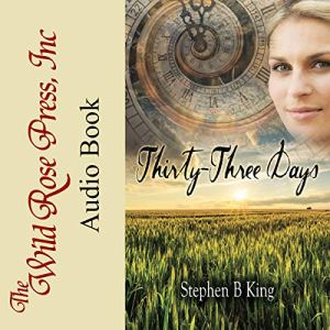 Thirty-Three Days Audiobook By Stephen B King cover art