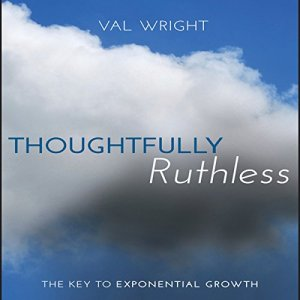 Thoughtfully Ruthless Audiobook By Val Wright cover art