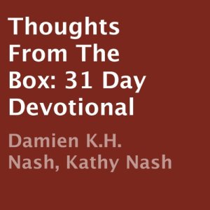 Thoughts from the Box Audiobook By Damien K. H. Nash, Kathy Nash cover art