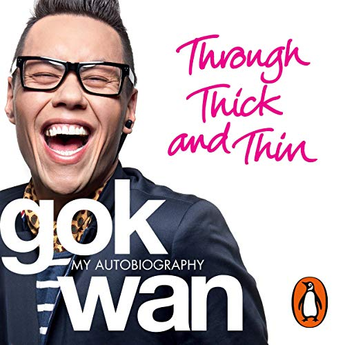 Through Thick and Thin Audiobook By Gok Wan cover art