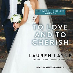 To Love and to Cherish Audiobook By Lauren Layne cover art